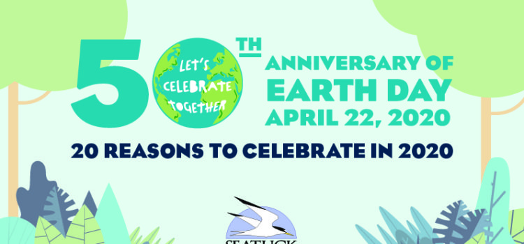 20 Reasons to Celebrate Earth Day in 2020